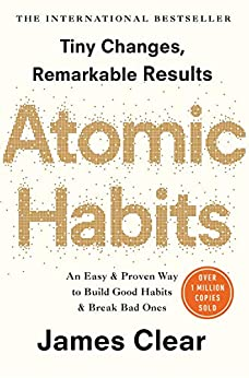 Atomic Habits: The life-changing million copy bestseller by [James Clear]