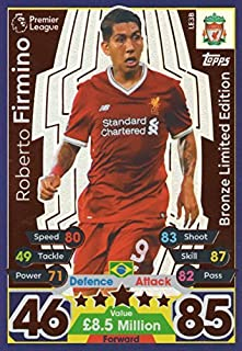 MATCH ATTAX 17/18 ROBERTO FIRMINO BRONZE LIMITED EDITION CARD LE3B - LIVERPOOL 2017/18