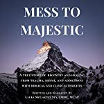 Mess to Majestic cover art