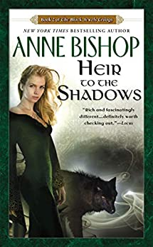 Heir to the Shadows (Black Jewels, Book 2) by [Anne Bishop]