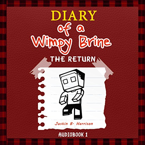 Diary of a Wimpy Brine audiobook cover art