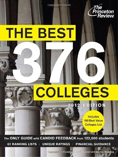 The Best 376 Colleges, 2012 Edition