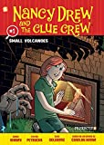 Image of Nancy Drew and the Clue Crew #1: Small Volcanoes