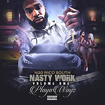 NastyWork Vol 1 PlayaWayz