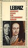 NOUVEAUX ESSAIS SUR L'ENTENDEMENT HUMAIN - Garnier-Flammarion, Collection GF, N°92