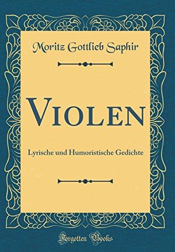 Violen: Lyrische und Humoristische Gedichte (Classic Reprint)