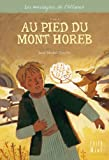 Au pied du Mont Horeb - Tome 1 (Les messagers de l'Alliance) (French Edition)