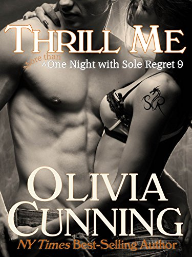 Thrill Me (One Night with Sole Regret Series Book 9) (English Edition)