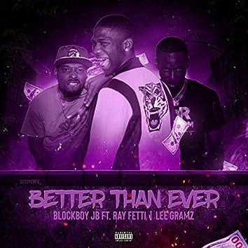 Better Than Ever