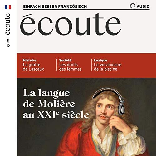Écoute Audio - La langue de MolIère au XXIe siècle. 11/2019 Titelbild
