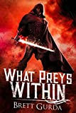 What Preys Within