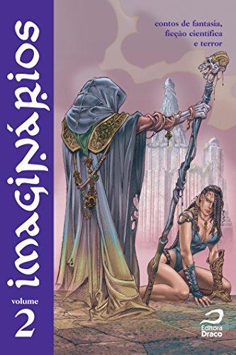 Imaginários. Contos de Fantasia, Ficção Científica e Terror - Volume 2