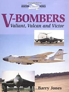 V-Bombers: The Valiant, Vulcan and Victor (Crowood Aviation Series)
