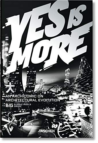 Yes is More. An Archicomic on Architectural Evolution (VARIA)