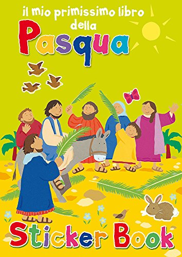 Il mio primissimo libro della Pasqua. Con adesivi. Ediz. illustrata