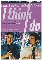 I Think I Do [DVD]