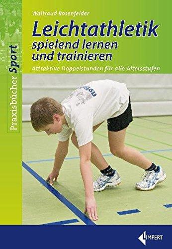 Leichtathletik spielend lernen u...