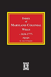 Index of Maryland Colonial Wills, 1634-1777