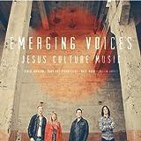 Songtexte von Jesus Culture - Emerging Voices