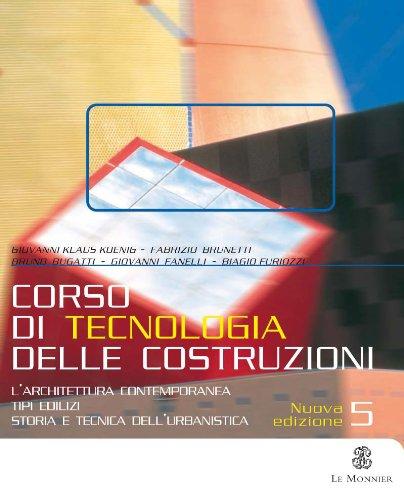 Corso di tecnologia delle costruzioni. Per le Scuole superiori (Vol. 5)