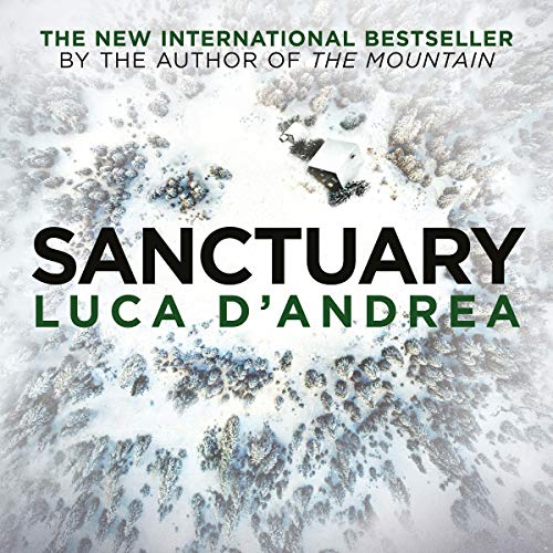 Sanctuary                   By:                                                                                                                                 Luca D'Andrea,                                                                                        Howard Curtis,                                                                                        Katherine Gregor                               Narrated by:                                                                                                                                 Matt Addis                      Length: 10 hrs     Not rated yet     Overall 0.0