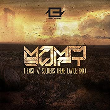 I Exist/Soldiers (Rene LaVice Remix)