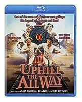 Uphill All the Way [Blu-ray]