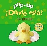 Pop-up ¿Dónde está? La granja (Castellano - A PARTIR DE 0 AÑOS - MANIPULATIVOS (LIBROS PARA TOCAR Y ...
