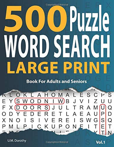 500 Word Search Puzzle Book For Adults Large Print: Jumbo Font Word Find Puzzle For Seniors and Adults Hours Of Brain Boosting Entertainment (Vol.1)