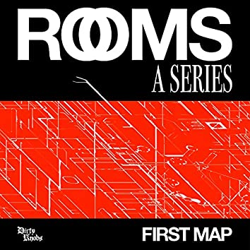 Rooms: A Series / First Map