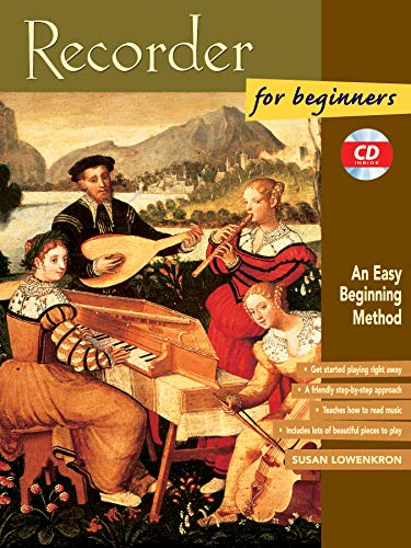 Recorder for Beginners: An Easy Beginning Method, Book & CD