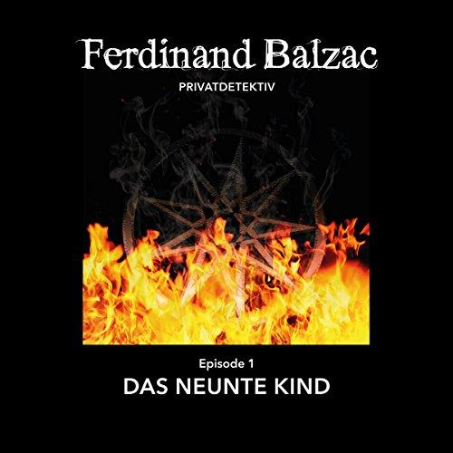 Das neunte Kind (Ferdinand Balzac, Privatdetektiv 1) Titelbild