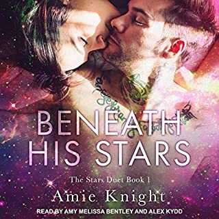 Beneath His Stars     Stars Duet, Book 1              By:                                                                                                                                 Amie Knight                               Narrated by:                                                                                                                                 Amy Melissa Bentley,                                                                                        Alex Kydd                      Length: 7 hrs and 38 mins     Not rated yet     Overall 0.0
