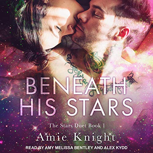 Beneath His Stars     Stars Duet, Book 1              By:                                                                                                                                 Amie Knight                               Narrated by:                                                                                                                                 Amy Melissa Bentley,                                                                                        Alex Kydd                      Length: 7 hrs and 38 mins     1 rating     Overall 4.0