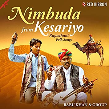 Nimbuda From Kesariyo - Rajasthani Folk Songs
