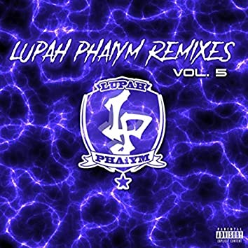 Lupah Phaiym Remixes, Vol. 5