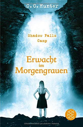 Shadow Falls Camp – Erwacht im Morgengrauen