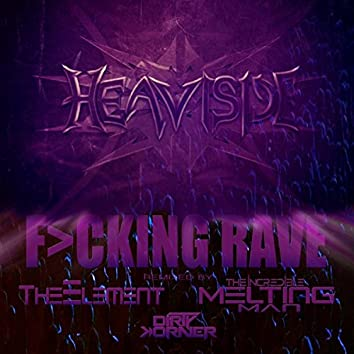 F>cking Rave
