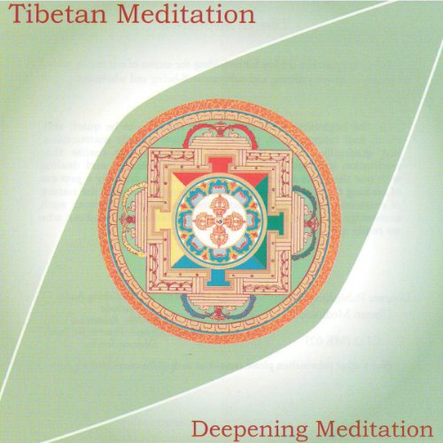 Tibetan Meditation: Deepening Meditation audiobook cover art