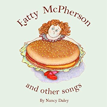 Fatty McPherson and Other Songs