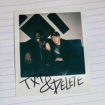 TXT & DELETE