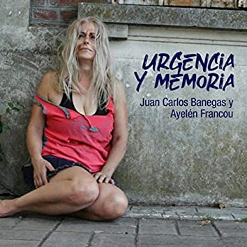 Urgencia y Memoria