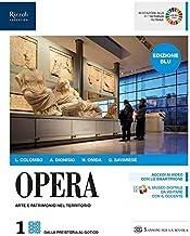 Scaricare Libri Opera. Ediz. blu. Per le Scuole superiori. Con e-book. Con espansione online: 1 PDF
