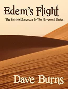 Edem's Flight (The Movement Book 3) by [Dave Burns]