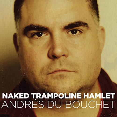 Naked Trampoline Hamlet