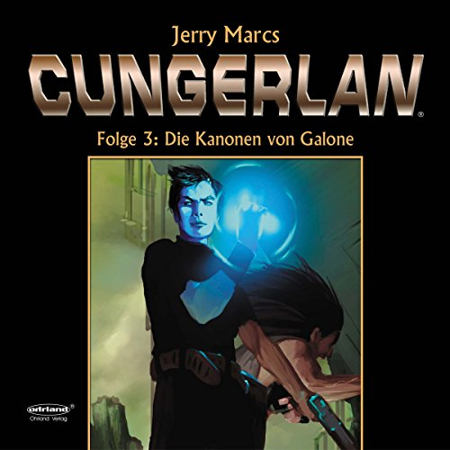 Die Kanonen von Galone audiobook cover art