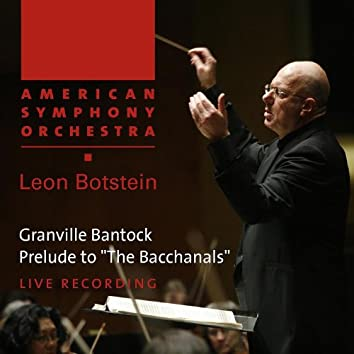 Bantock: Prelude To 'The Bacchanals'