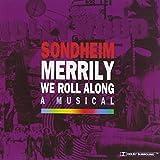 Merrily We Roll Along von Stephen Sondheim