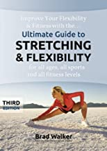 By Brad Walker Ultimate Guide to Stretching & Flexibility (Handbook) (3rd Third Edition) [Spiral-bound]