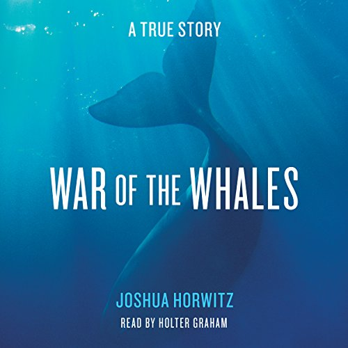 War of the Whales audiobook cover art